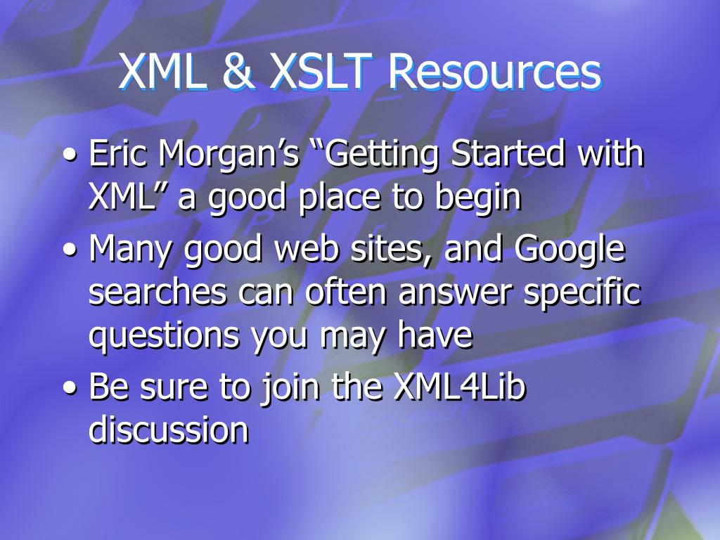 XML & XSLT Resources