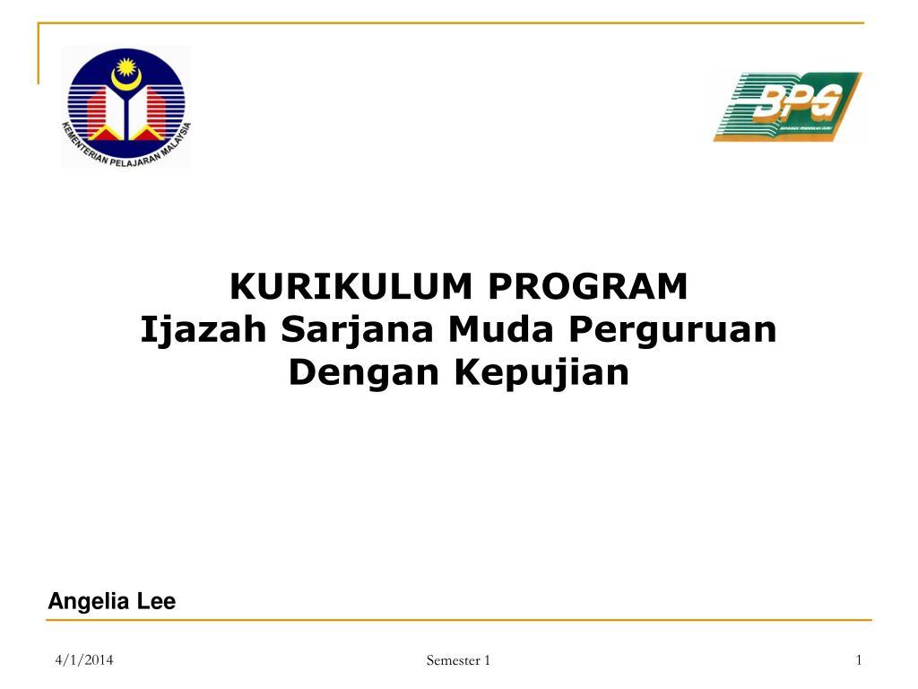 Ppt Kurikulum Program Ijazah Sarjana Muda Perguruan Dengan Kepujian Powerpoint Presentation Id 554432