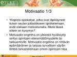 motivaatio 1 3
