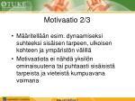 motivaatio 2 3