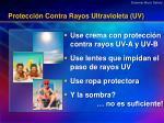 protecci n contra rayos ultravioleta uv