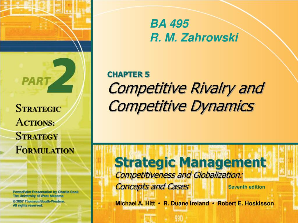 chapter 5 competitive rivalry and competitive dynamics l.