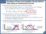 roadmap of power and variability energy optimal gate sizing for subthreshold circuits