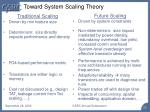 toward system scaling theory