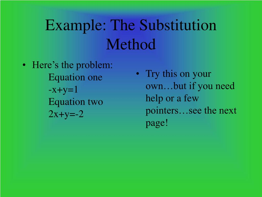 Here's the problem:Equation one-x+y=1Equation two2x+y=-2