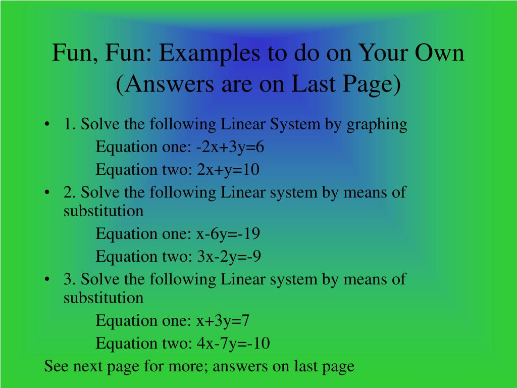 Fun, Fun: Examples to do on Your Own