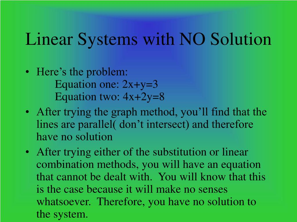 Linear Systems with NO Solution