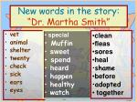 new words in the story dr martha smith
