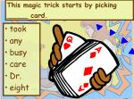 this magic trick starts by picking card