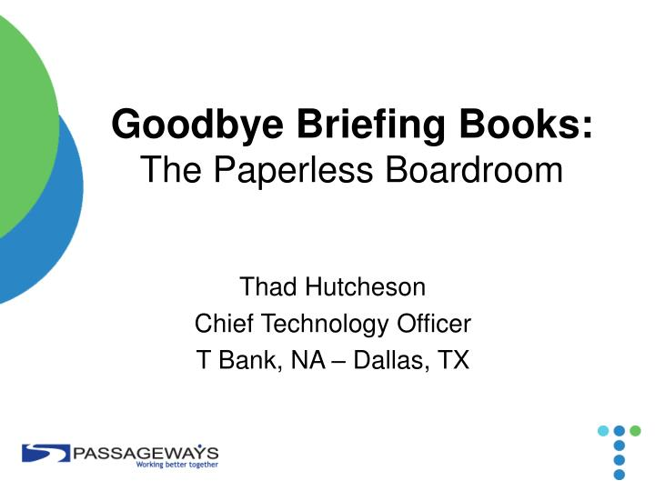 Goodbye briefing books the paperless boardroom