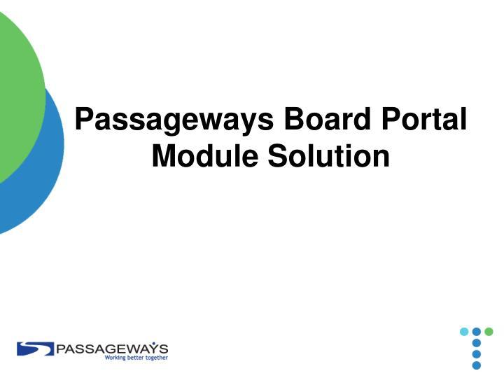 Passageways Board Portal Module Solution