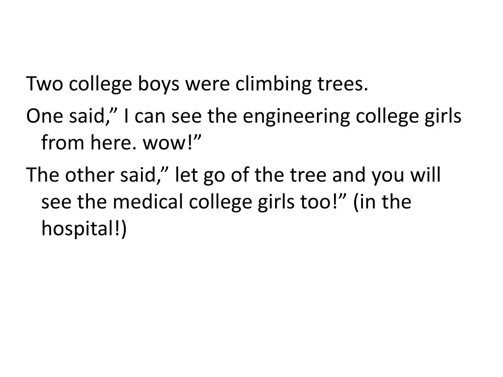Two college boys were climbing trees.