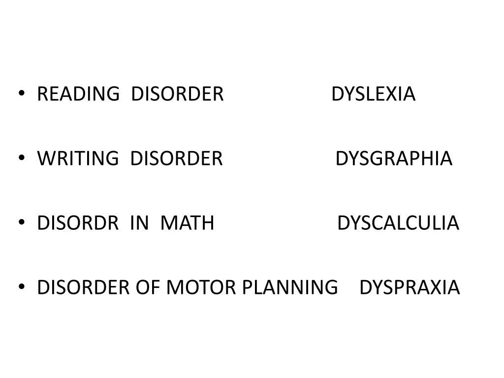 READING  DISORDER                     DYSLEXIA