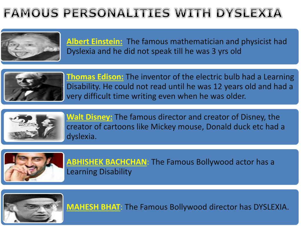 FAMOUS PERSONALITIES WITH DYSLEXIA