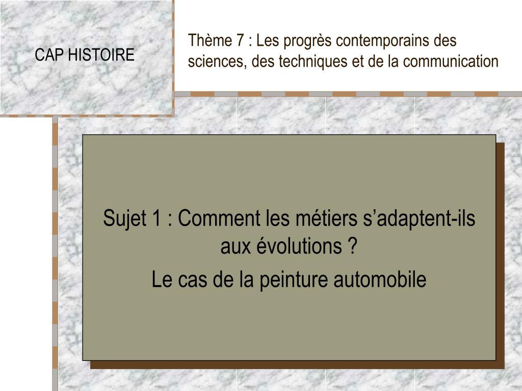 th me 7 les progr s contemporains des sciences des techniques et de la communication l.