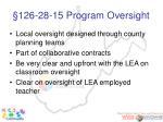 126 28 15 program oversight