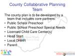 county collaborative planning team