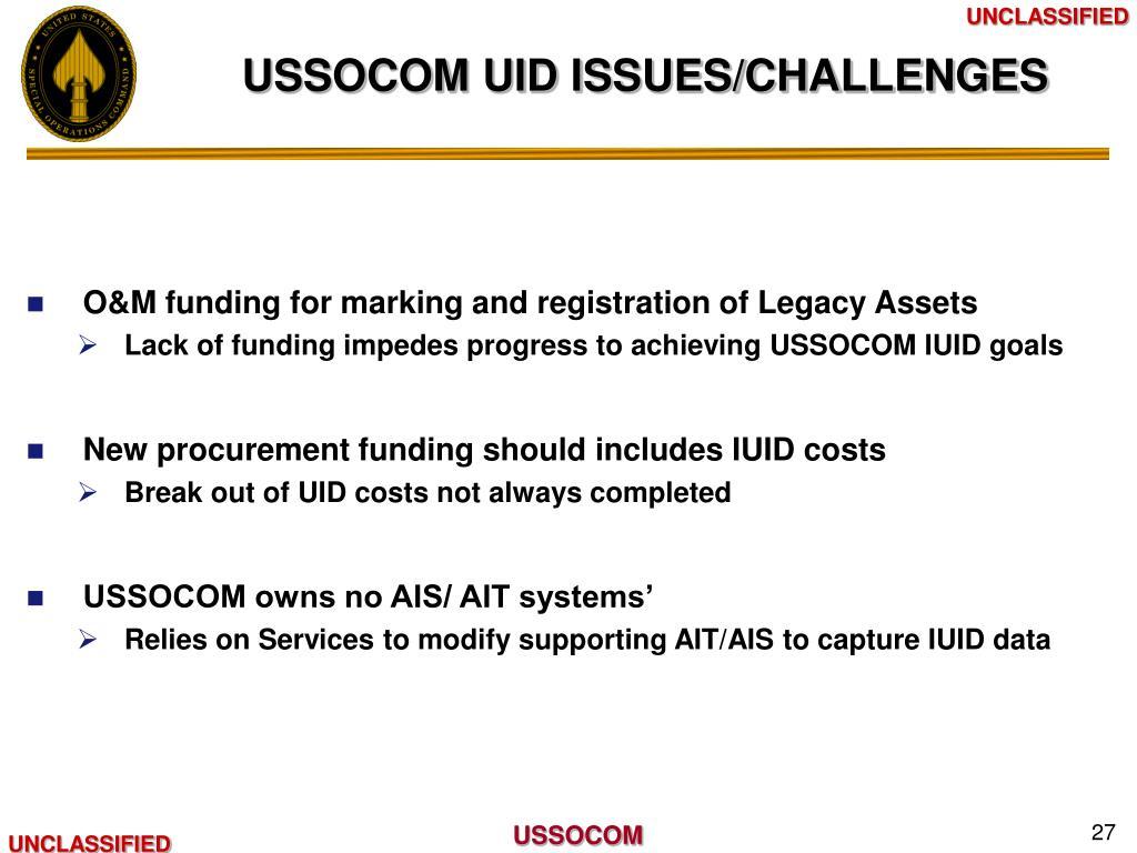 USSOCOM UID ISSUES/CHALLENGES