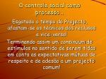 o controle social como processo