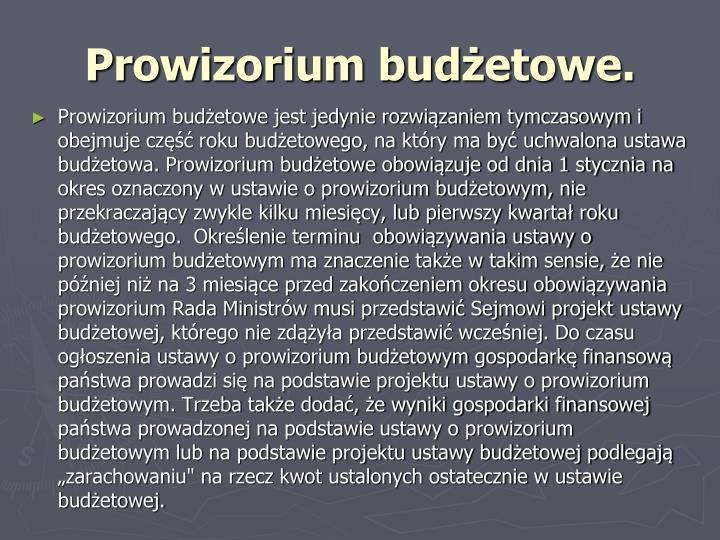 Prowizorium budżetowe.