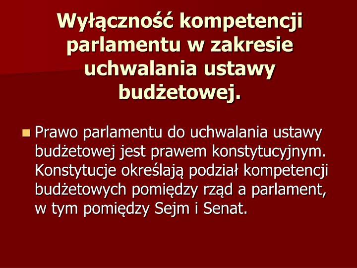 Wy czno kompetencji parlamentu w zakresie uchwalania ustawy bud etowej