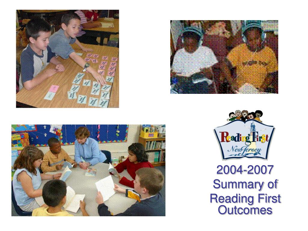 2004 2007 summary of reading first outcomes l.