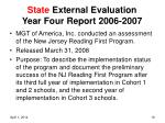 state external evaluation year four report 2006 2007