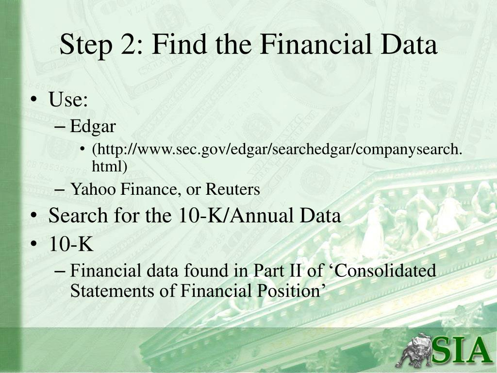 Step 2: Find the Financial Data