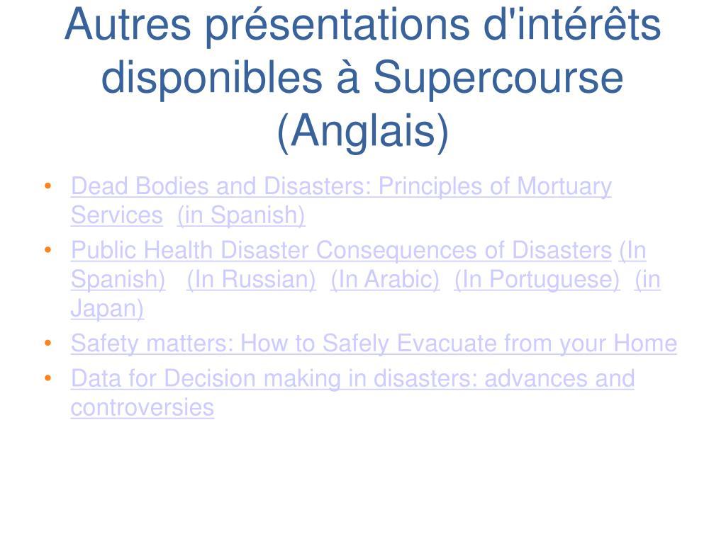 Autres présentations d'intérêts disponibles à Supercourse (Anglais)