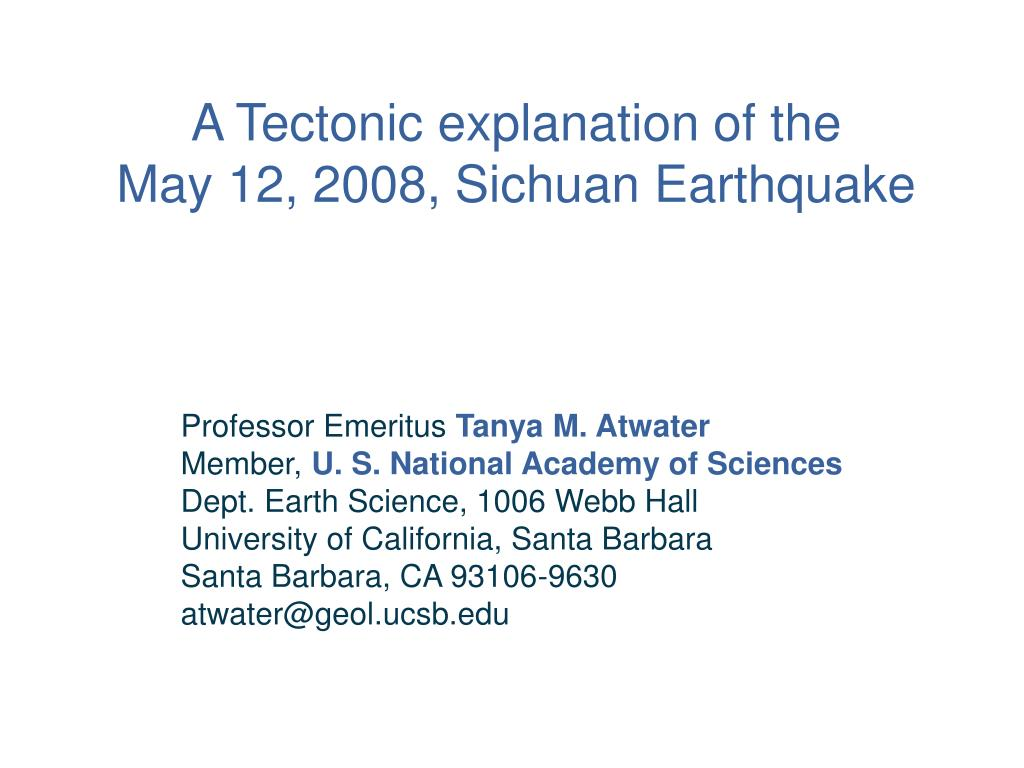 A Tectonic explanation of the