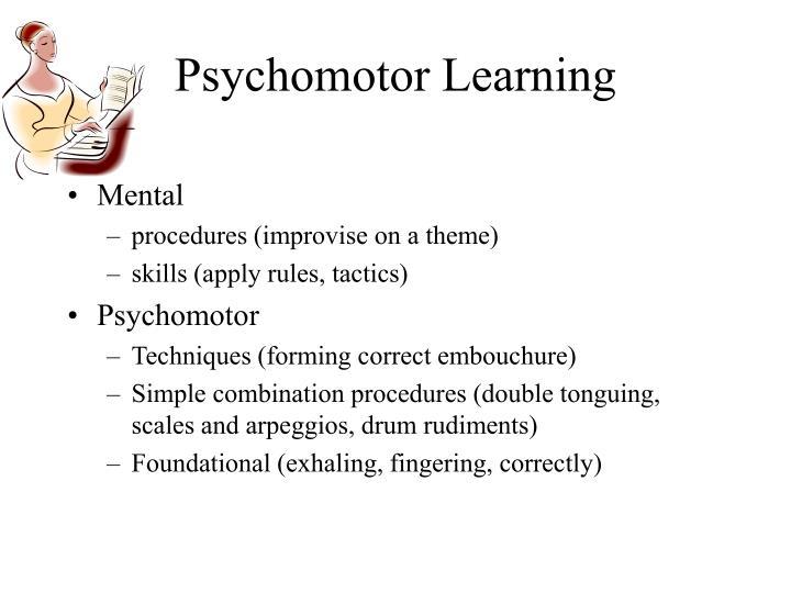 Psychomotor learning