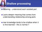 shallow processing