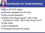 synthesize for understanding