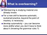 what is overlearning