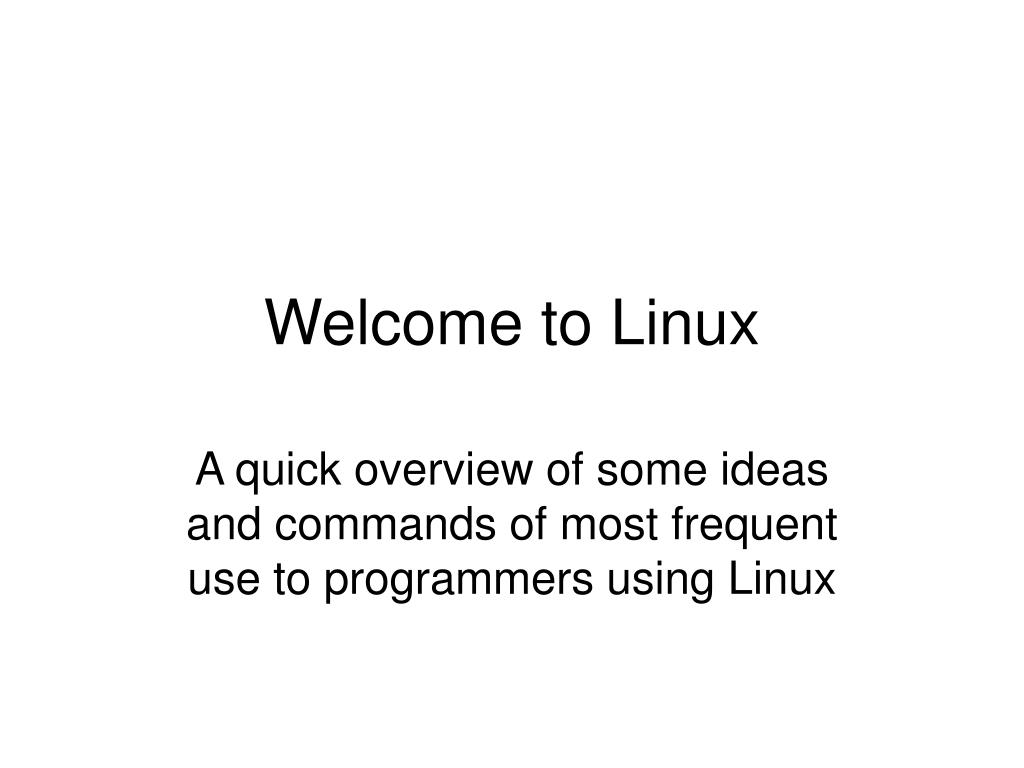 Welcome to Linux
