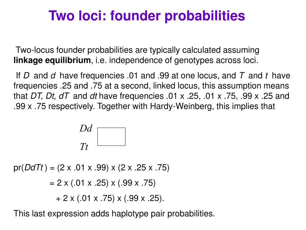 Two loci: founder probabilities