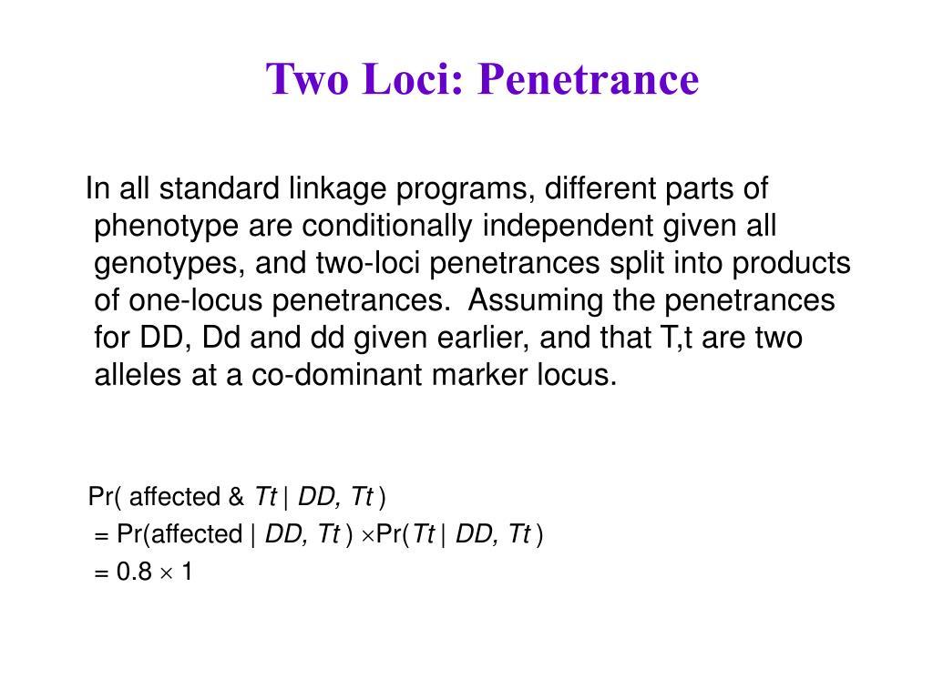 Two Loci: Penetrance