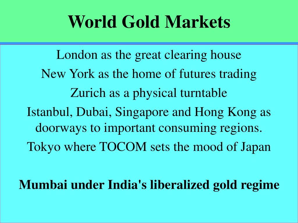 World Gold Markets