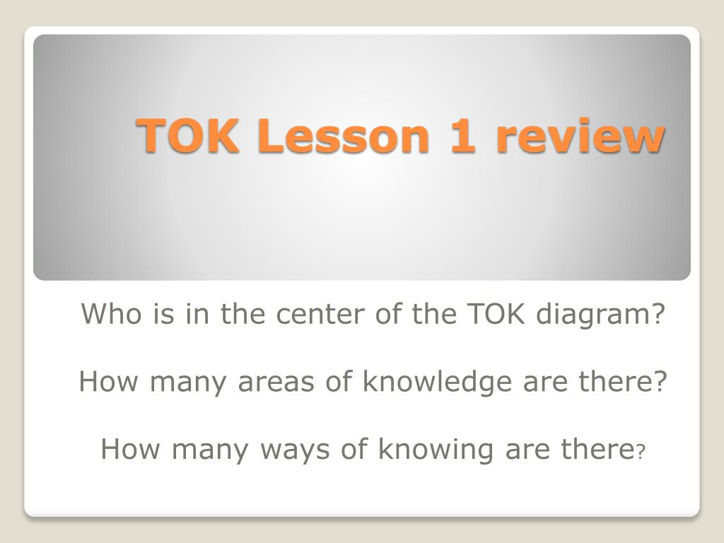 TOK Lesson 1 review