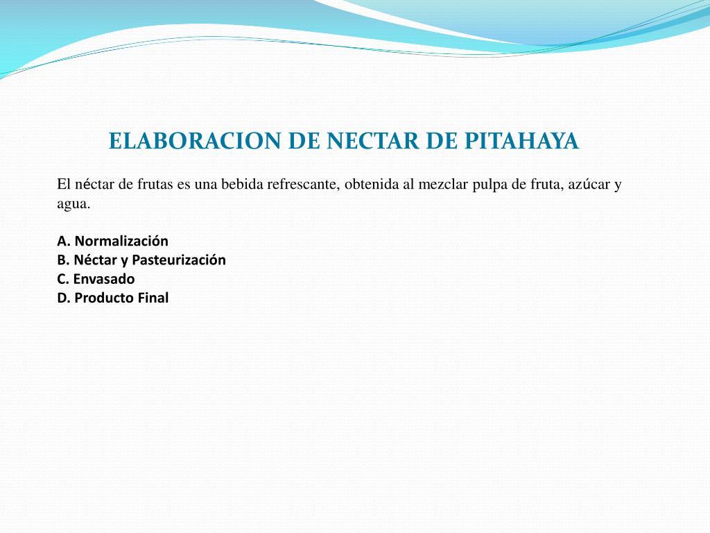 ELABORACION DE NECTAR DE PITAHAYA