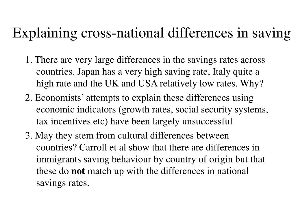 Explaining cross-national differences in saving