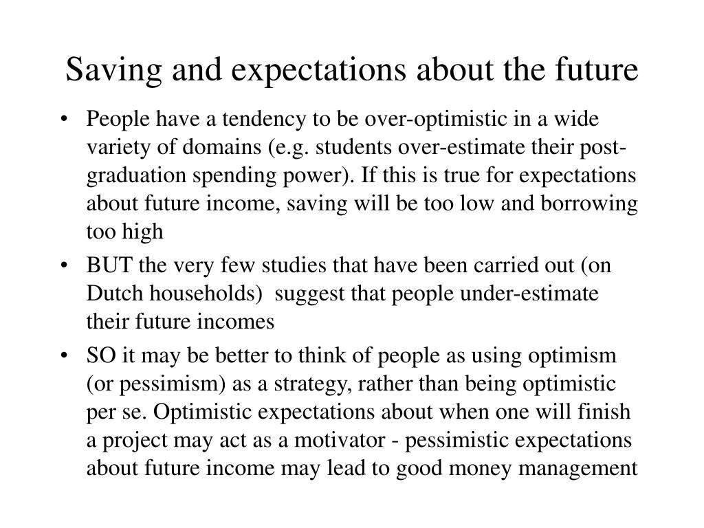 Saving and expectations about the future
