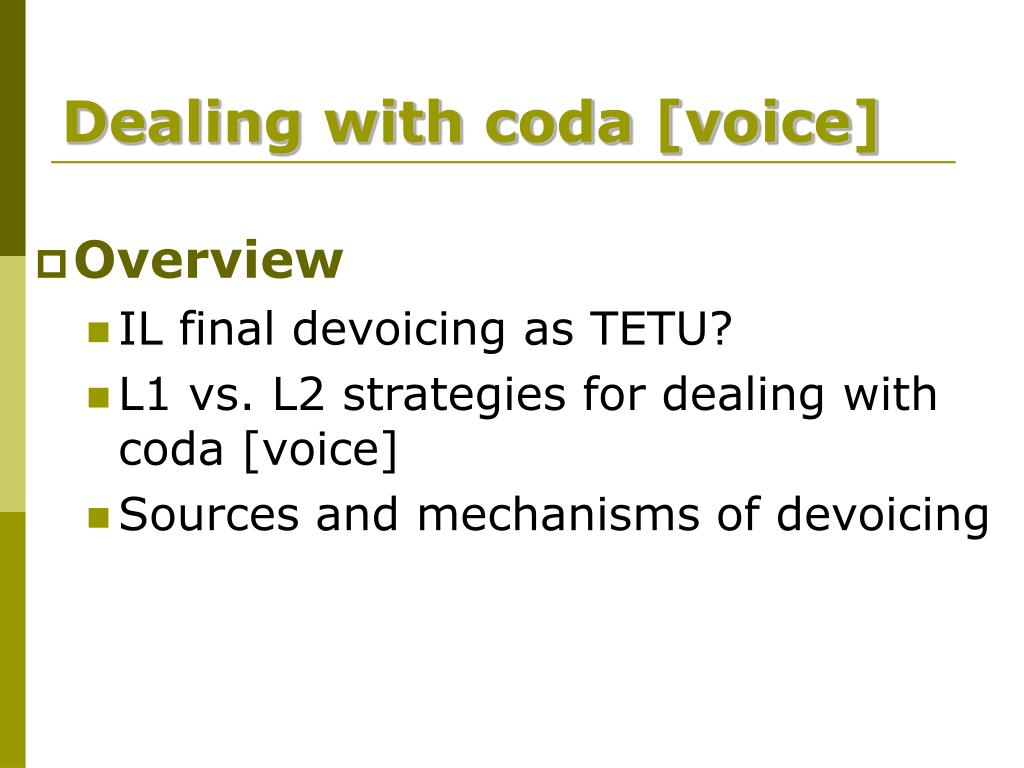 Dealing with coda [voice]