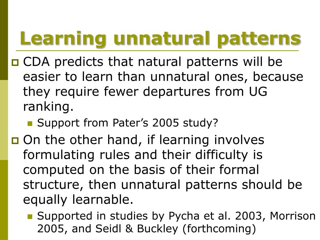 Learning unnatural patterns