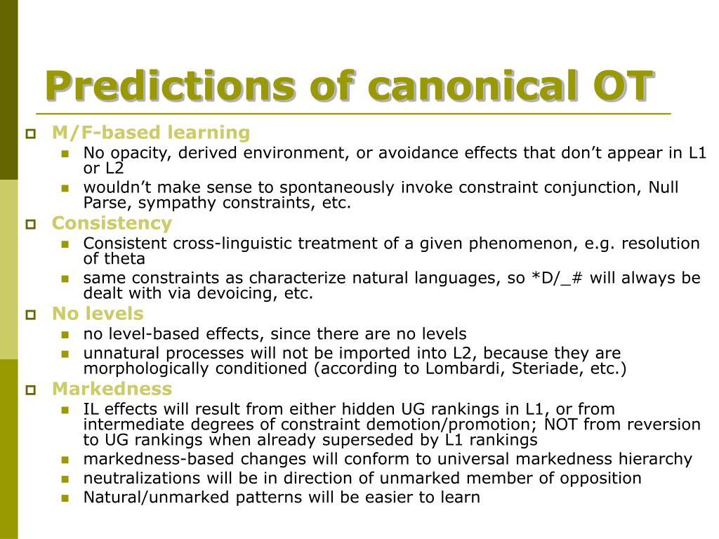 Predictions of canonical OT