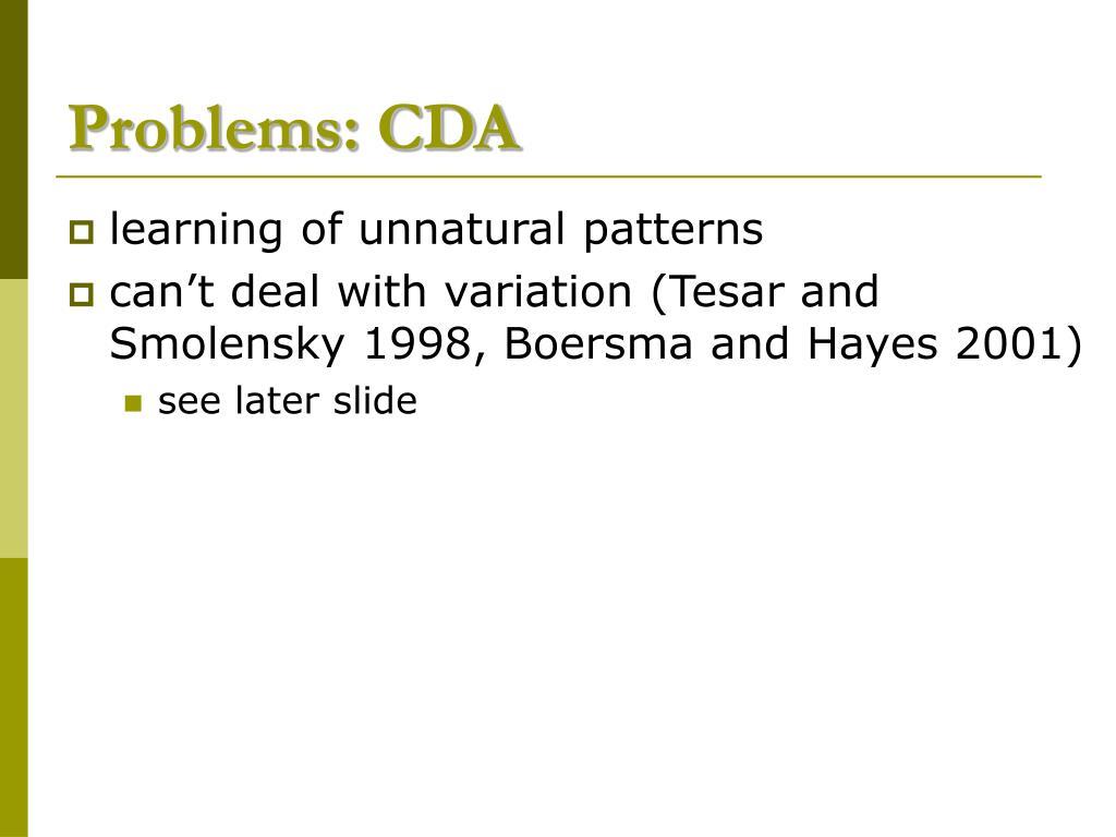 Problems: CDA