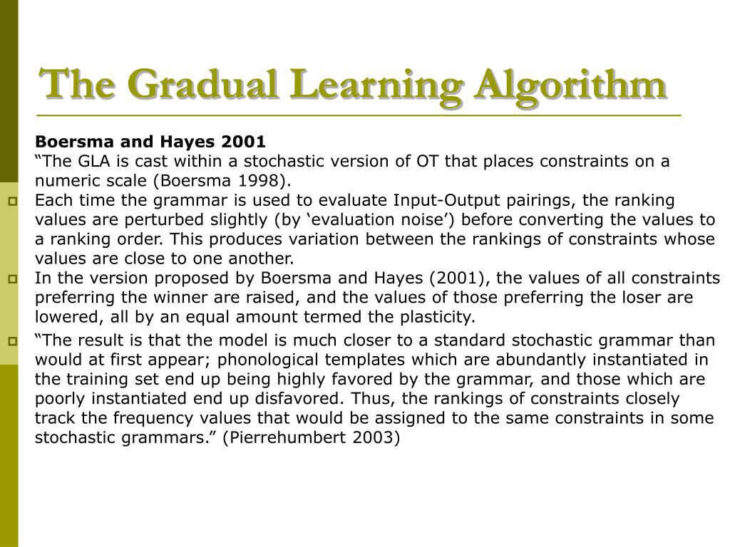 The Gradual Learning Algorithm