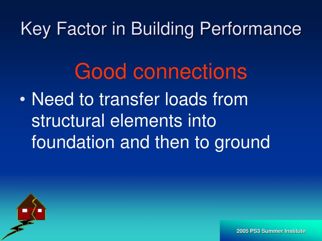 Key Factor in Building Performance