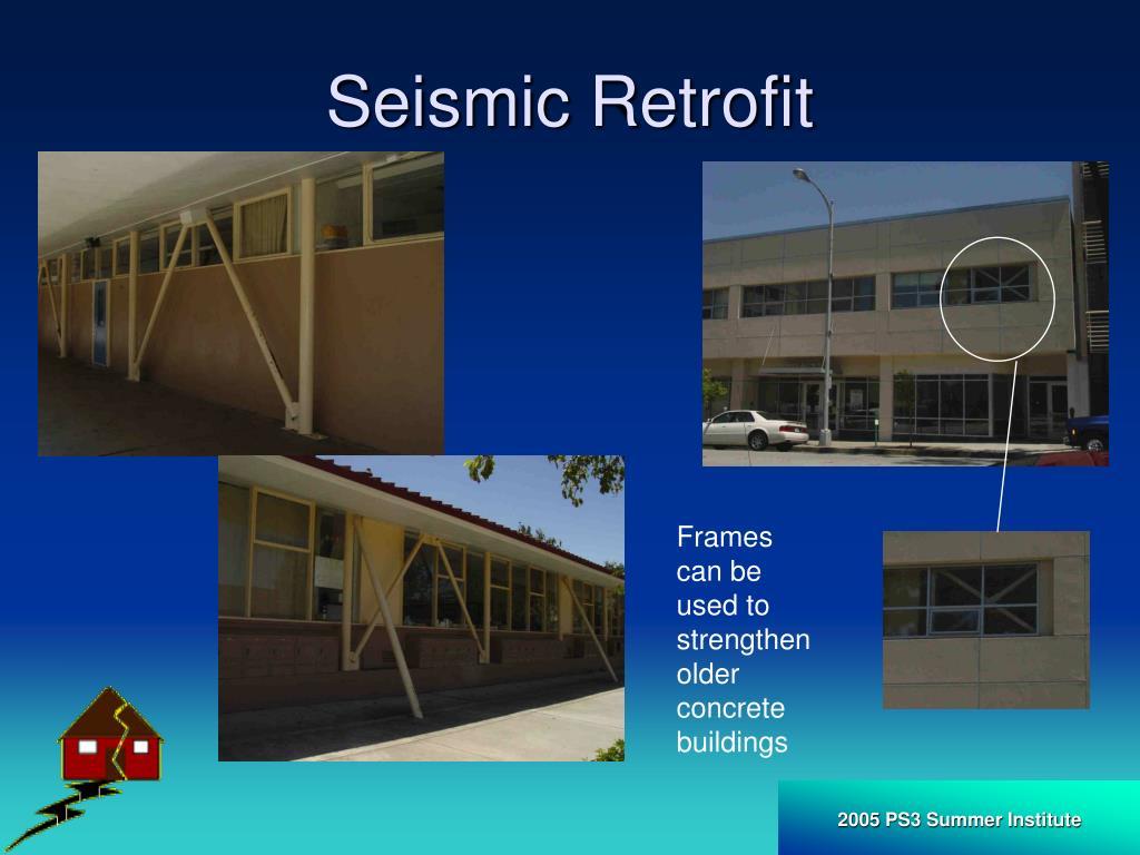 Seismic Retrofit