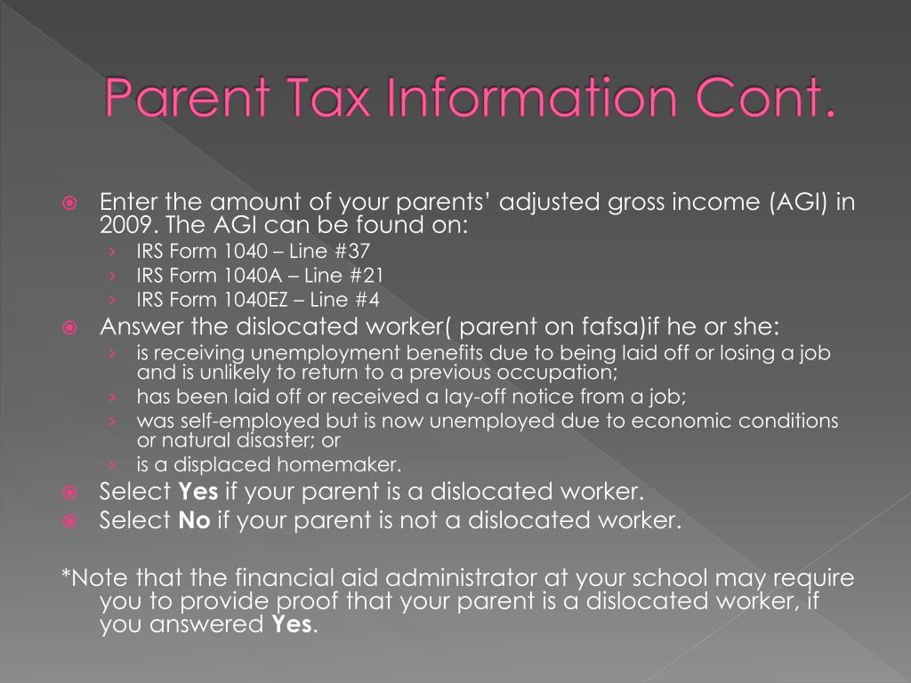 Parent Tax Information Cont.